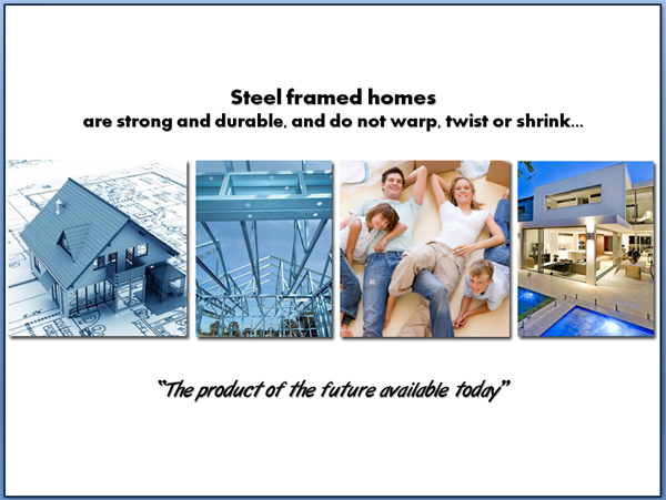 Steel framed homes strong and durable